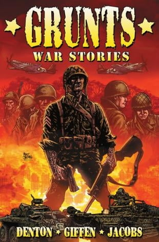 Arcana Comics | Grunts: Warstories Graphic Novel | Spinwhiz Comics