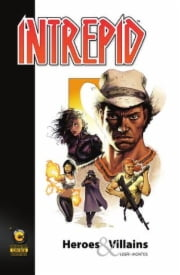 C3 Comics | Intrepid: Heroes & Villains, Vol. 1 Graphic Novel | C3-V78NT00015
