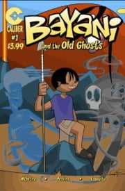 Source Point Press | Bayani and the Old Ghosts #1 | SOUX87MH00243